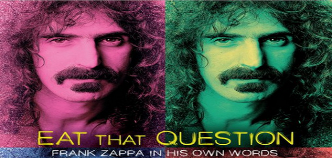 Watch-Eat-That-Question-Frank-Zappa-in-His-Own-Words-Online.png